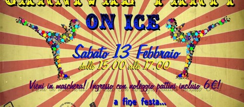 Carnival Party On Ice! – Palaghiaccio Massari