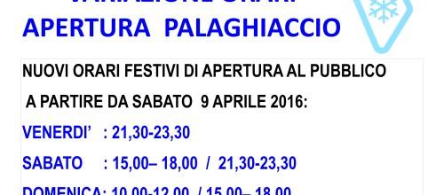 PALAGHIACCIO MASSARI VARIAZIONE ORARI DI APERTURA AL PUBBLICO