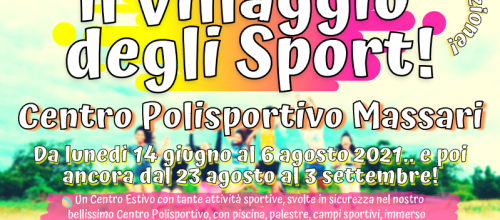 Villaggio degli Sport – 10° Edizione!