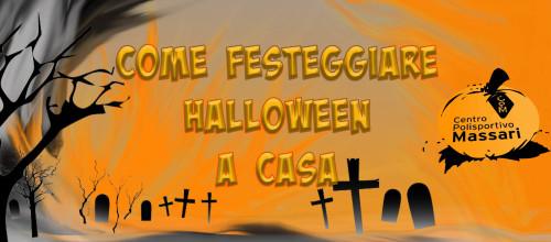 Halloween 2020:come festeggiare a casa!